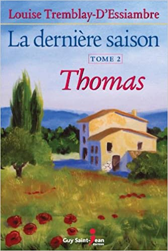 Amazon Fr Derniere Saison T2 Thomas La Tremblay D