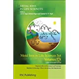 Metal Ions in Life Sciences Set: Volumes 5, 6, 7 Astrid Sigel, Helmut Sigel, Roland K O Sigel and Bernhard Kraeutler