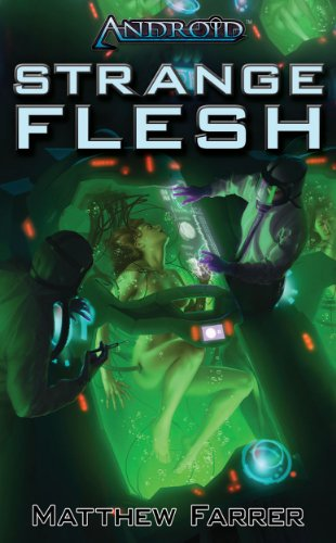 book cover of Android: Strange Flesh