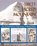 img - for Tibet's Sacred Mountain: The Extraordinary Pilgrimage to Mount Kailas by Russell Johnson (1999-09-01) book / textbook / text book