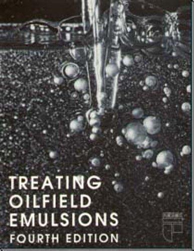 Treating Oilfield Emulsions - Refining Emulsion