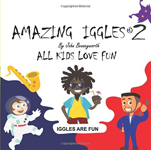 Amazing Iggles 2 - Five Books In One (Iggles Compendium) PDF