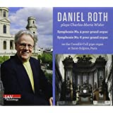 Daniel Roth Plays Widor Symphonies No. 5 and No. 6 on the Cavaille-Coll Pipe Organ at Saint-Sulpice