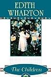 The Children, Edith Wharton, 0684831554