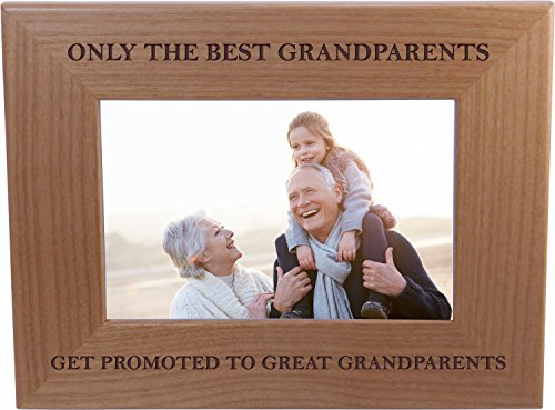 Only The Best Grandparents Get Promoted To Great Grandparents - Wood Picture Frame Holds 4x6 Inch Photo - Great Christmas, Father's Day, Mother's Day Gift For Parents