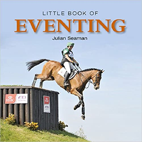 Download online Little Book of Eventing (Little Books) PDF
