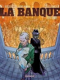 La banque, tome 2 : 1815-1857 par Pierre Boisserie