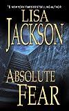 Absolute Fear (A Bentz/Montoya Novel)