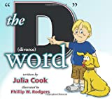 The D Word, Julia Cook, 1931636761