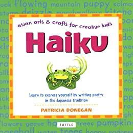 Asian Arts And Crafts For Creative Kids Haiku