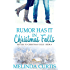 Rumor Has It: In Christmas Falls (Return to Christmas Falls Book 4)
