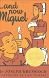 ... and Now Miguel, Joseph Krumgold, 0690091184