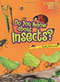 Do You Know about Insects?, Buffy Silverman, 0822575442