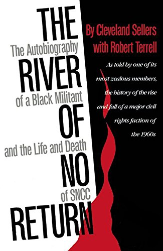 The River of No Return: The Autobiography of a Black...