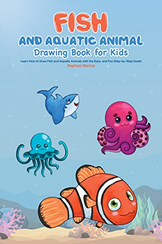 amazon com fish and aquatic animal drawing book for kids learn how
