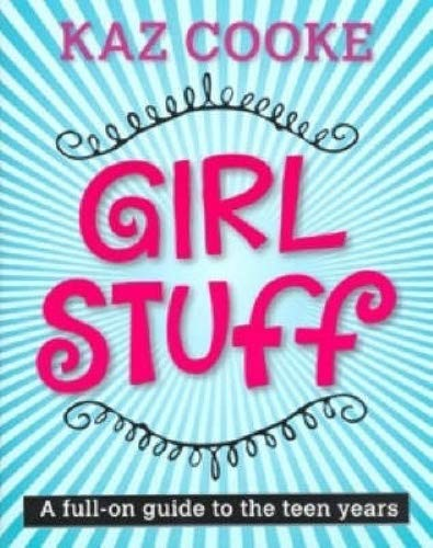 Download Girl Stuff - A Full-On Guide To The Teen Years pdf