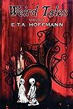 Weird Tales, E. T. A. Hoffmann, 1606645242