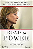 Road to Power: How GM's Mary Barra Shattered the Glass Ceiling (Bloomberg)