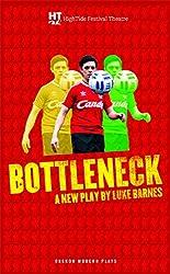Bottleneck (Oberon Modern Plays)