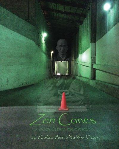 Zen Cones: a cumulative meditation ebook