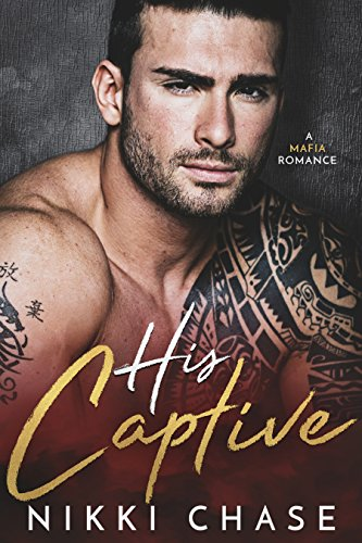 His Captive: A Mafia Romance cover