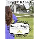 Honor Bright (Officers of the 7th Cavalry Book 1)