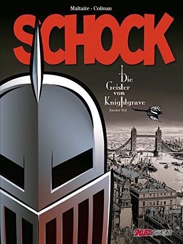 Schock: Die Geister von Knightgrave 2 Gebundenes Buch – 1. Mai 2016 Stephane Colman Eric Maltaite Eckart Schott Salleck Publications