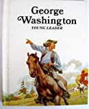 img - for George Washington, Young Leader book / textbook / text book