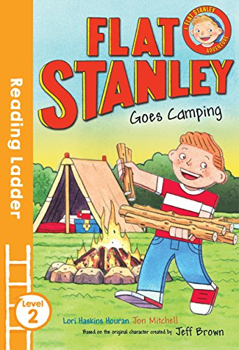 Flat Stanley Goes Camping: Level 2 (Reading Ladder)