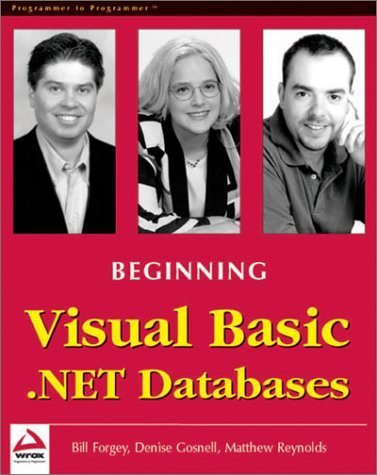 Beginning Visual Basic .NET Databases by Denise Gosnell (2001-12-01)