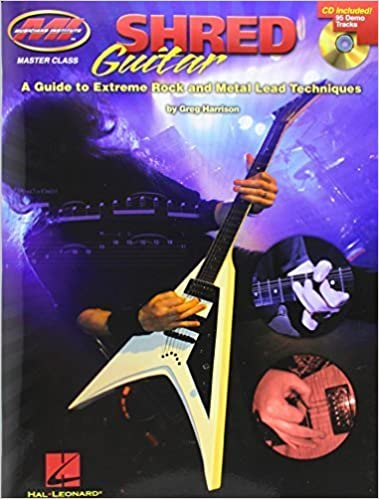 Shred Guitar: A Guide to Extreme Rock and Metal Lead Techniques November 1, 2009