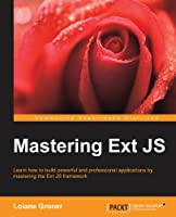 Mastering Ext JS Front Cover