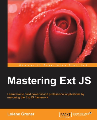 Mastering Ext JS by Loiane Groner, Publisher : Packt Publishing