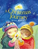 A Christmas Journey, Susie Poole, 1860242731