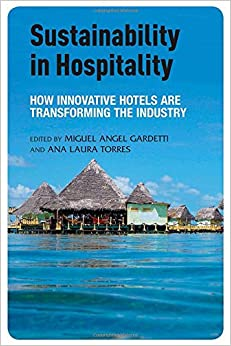 Book Sustainability in Hospitality: How Innovative Hotels are Transforming the Industry