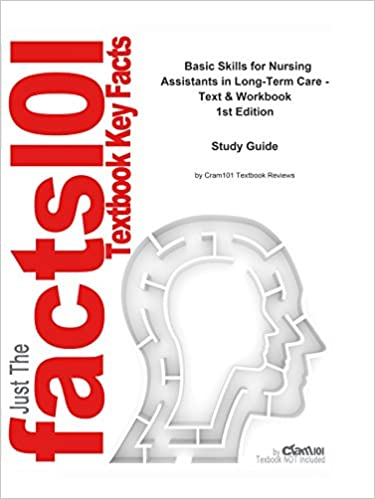 e-Study Guide for Basic Skills for Nursing Assistants in Long-Term Care - Text & Workbook, textbook by Sheila A. Sorrentino: Nursing, Nursing