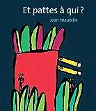 vignette de 'Et pattes à qui ? (Maubille, Jean)'