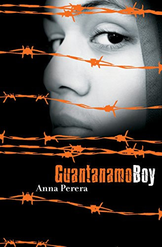 Amazon guantanamo boy ebook anna perera kindle store guantanamo boy by perera anna fandeluxe Choice Image
