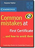 Common Mistakes at First Certificate ... and how to Avoid them
