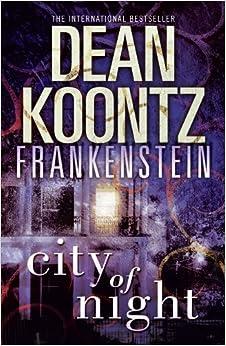 Book City of Night (Dean Koontz's Frankenstein, Book 2)