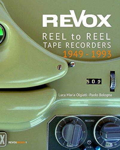 (ReVox Reel to Reel Tape Recordes 1949-1993)