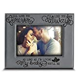 BELLA BUSTA -I'll Love You Forever,I'll Like You for Always,as Long as I'm Living,My Baby You'll be - Engraved Leather Picture Frame-Family Frame-New Baby Frame-Couple Frame(4'' x 6'' Horizontal)