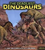 The Deadliest Dinosaurs, Don Lessem, 0822514214