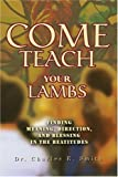 Come Teach Your Lambs, Charles Smith, 0595295266