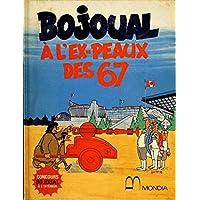 Bojoual à l'ex-peaux des 67 - 1974 - (French)
