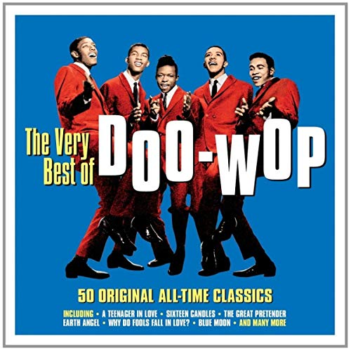 Very Best of Doo-Wop (Best Soul Singers Ever)