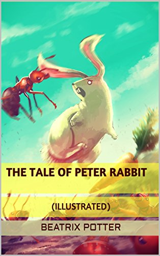 (The Tale of Peter Rabbit (ILLUSTRATED))