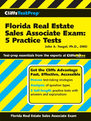 CliffsTestPrep Florida Real Estate Sales Associate Exam: 5 Practice Tests (Cliffsnotes Testprep) (Florida Real Estate Sales Associate Practice Exam)