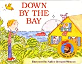 : Down by the Bay (Raffi Songs to Read)