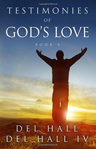 Testimonies of God's Love - Book 4 pdf epub